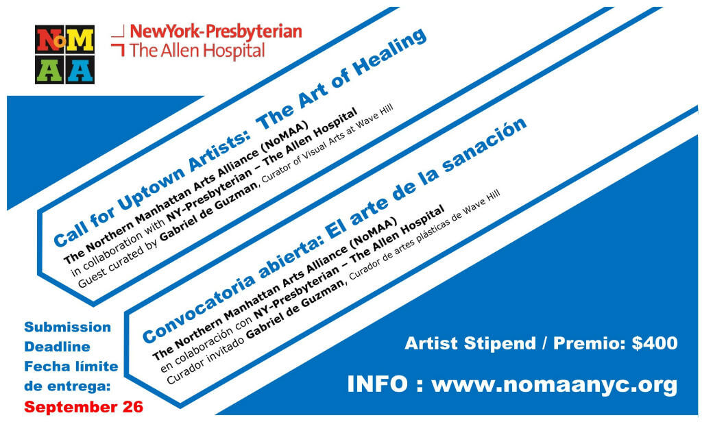 Call for artists: The Art of Healing   Northern Manhattan Arts Alliance