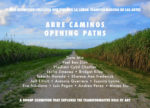 NoMAA exhibition: Abre Caminos / Opening Paths