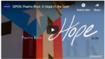 On BronxNet OPEN: Puerto Rico- A Hope in the Dark