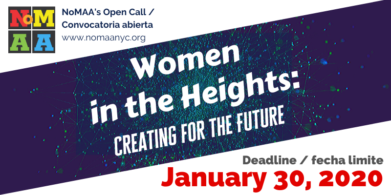 Open Call – Women in the Heights:  Creating for the Future