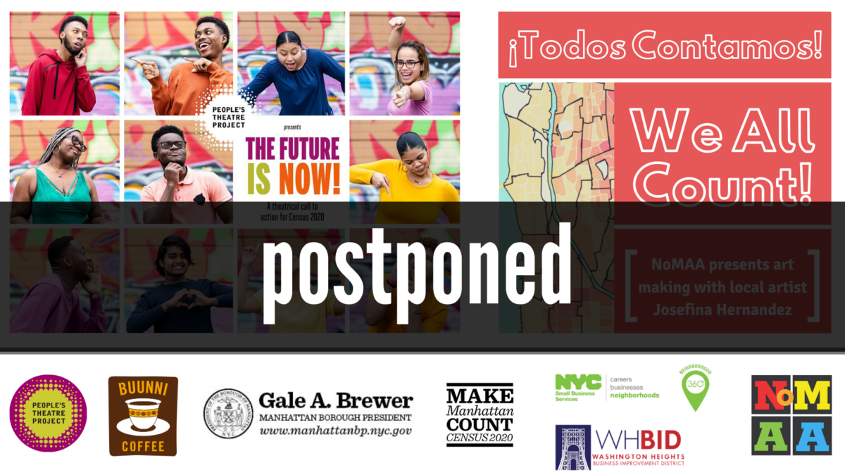 POSTPONED  – We All Count! ¡Todos Contamos! & The Future Is Now!