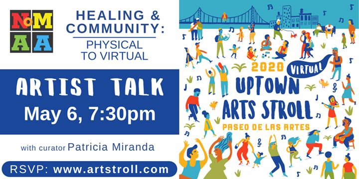 Artist Talk for Healing and Community: Physical to Virtual