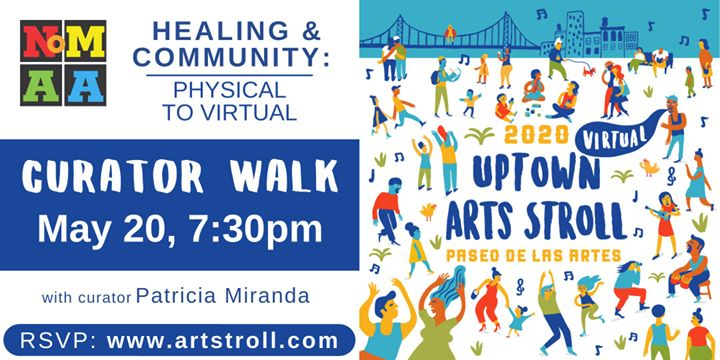 Curator Walk for Healing and Community: Physical to Virtual