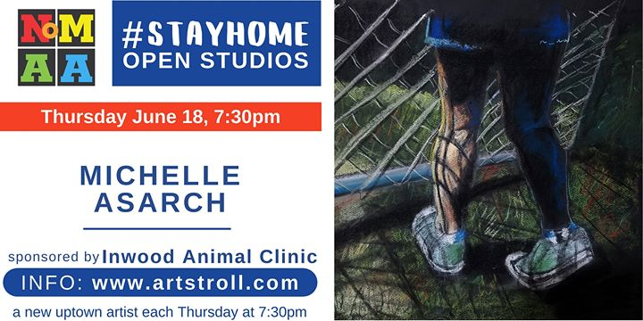 #StayHomeOpenStudios with Michelle Asarch