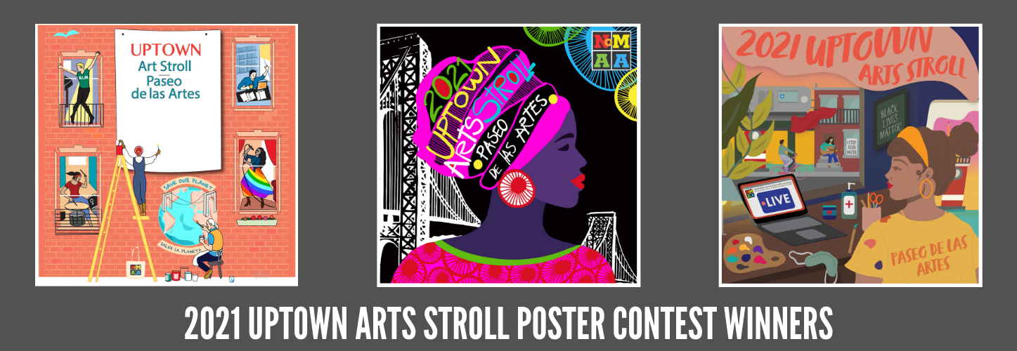 2021 UPTOWN ARTS STROLL POSTER CONTEST WINNERS