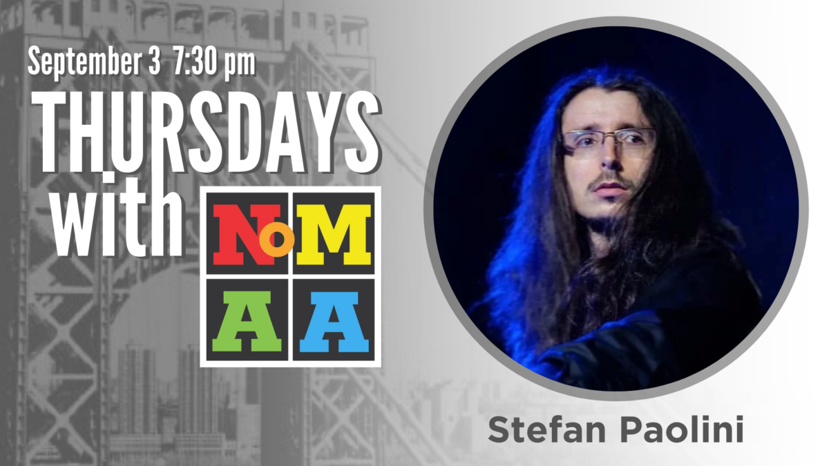 Thursdays with NoMAA – Stefan Paolini